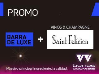 Promo Barra De Luxe + vinos & champagne Saint Felicien