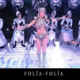 Folía-Folía  Carnaval, Batucada, MegaShow