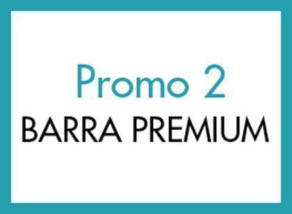 Promoción 2: Barra Premium