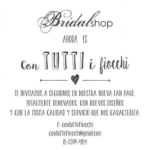 Bridalshop ahora es Con Tutti i Fiocchi | Casamientos Online