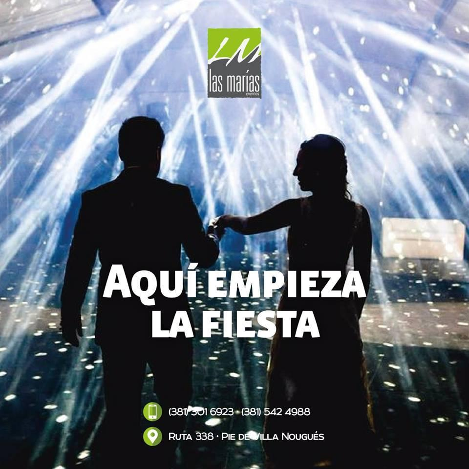 Las Marías Eventos - Tucumán (Salones de Fiesta)