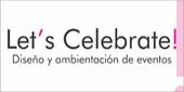 Lets Celebrate, Ambientación y Centros de Mesa, Buenos Aires